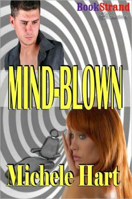 Mind-blown (BookStrand Publishing Romance)