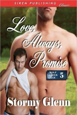 Love, Always, Promise [Wolf Creek Pack 5] (Siren Publishing Classic Man Love)