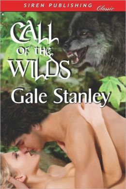 Call of the Wilds (Siren Publishing Classic)