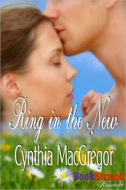 Ring in the New (BookStrand Publishing Romance)