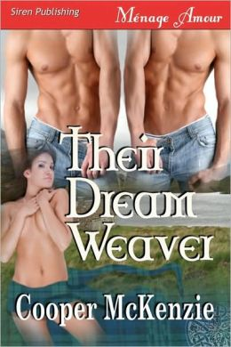 Their Dream Weaver Trilogy (Siren Publishing Menage Amour)
