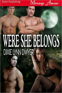 Were She Belongs (Siren Publishing Menage Amour)