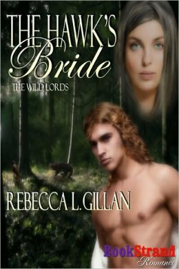 The Hawk's Bride [The Wild Lords] (BookStrand Publishing Romance)