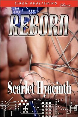 Reborn [Sequel To Truth And Deception] (Siren Publishing Classic Manlove)