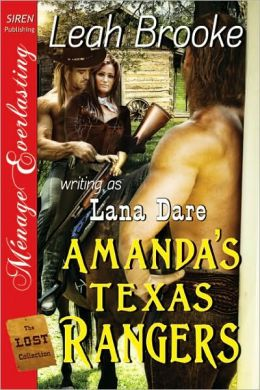Amanda's Texas Rangers [The Lost Collection] (Siren Publishing Menage Everlasting)