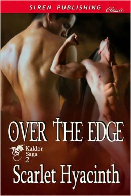 Over the Edge [Kaldor Saga 2] (Siren Publishing Classic)