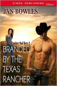 Branded by the Texas Rancher (Siren Publishing Classic)