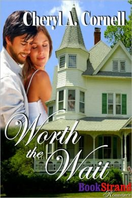 Worth The Wait (BookStrand Publishing Romance)