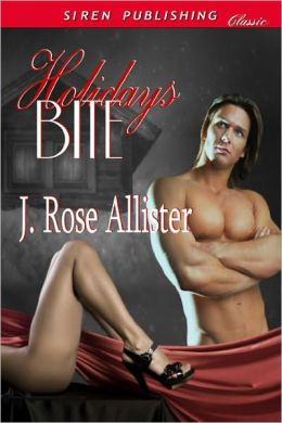 Holidays Bite (Siren Publishing Classic)