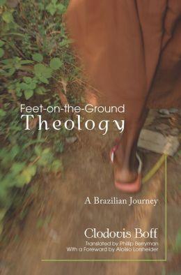 Feet-on-the-Ground Theology: A Brazilian Journey