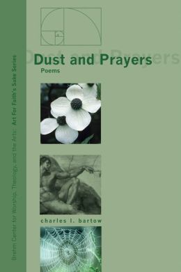 Dust and Prayers: Poems
