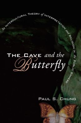 The Cave and the Butterfly: An Intercultural Theory of Interpretation and Religion in the Public Sphere