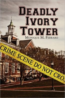 Deadly Ivory Tower