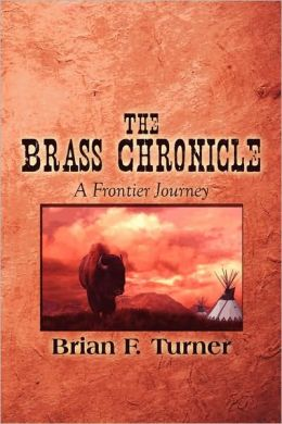The Brass Chronicle: A Frontier Journey
