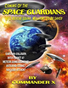 Coming of the Space Guardians - UFO Rescue Squad, Millions to Be Saved