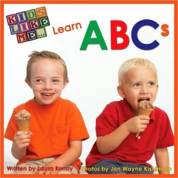 Kids Like Me... Learn ABCs