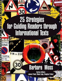 25 Strategies for Guiding Readers through Informational Texts