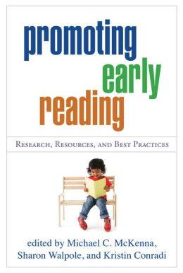 Promoting Early Reading: Research, Resources, and Best Practices