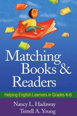 Matching Books and Readers: Helping English Learners in Grades K-6