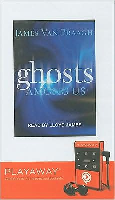 Ghosts Among Us [With Headphones]