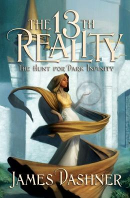 The Hunt for Dark Infinity (13th Reality Series #2)