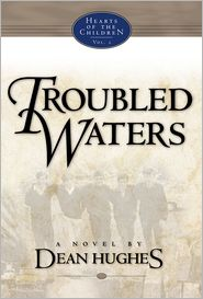 Hearts Of The Children, Vol. 2: Troubled Waters