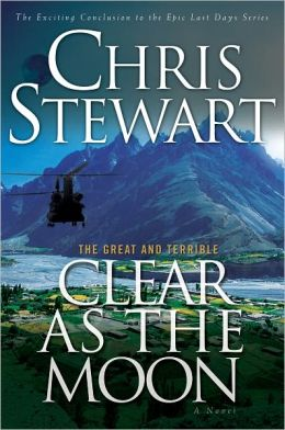 Clear as the Moon (Great and Terrible Series #6)