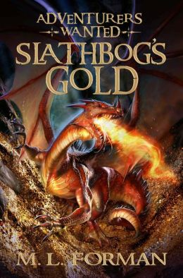 Slathbog's Gold (Adventurers Wanted Series #1)
