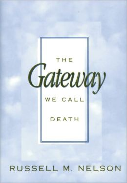 Gateway We Call Death