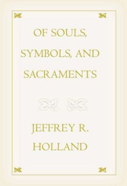Of Souls, Symbols and Sacraments