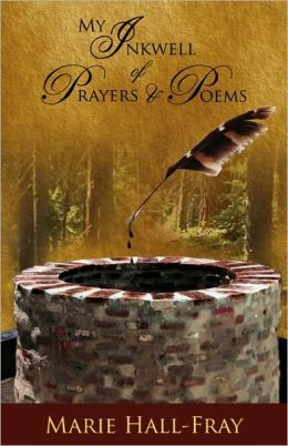 My Inkwell Of Prayers & Poems