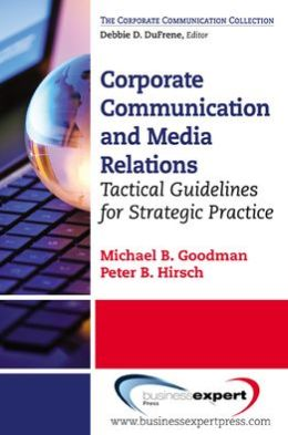 Corporate Communication: Tactical Guidelines for Strategic Practice