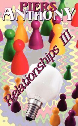 Relationships, Vol. III