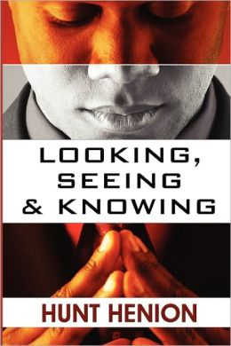 Looking, Seeing, & Knowing