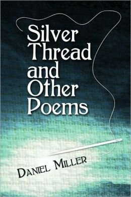 Silver Thread And Other Poems