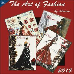 2012 The Art of Fashion 12x12 Wall Calendar