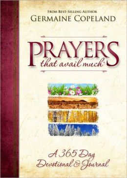 Prayers That Avail Much: A 365 Day Devotional and Journal