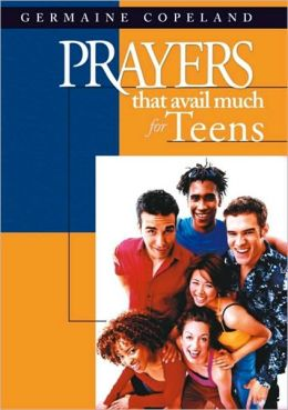 Prayers That Avail Much for Teens