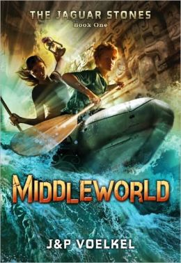 Middleworld (The Jaguar Stones Trilogy Series #1)