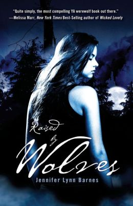Raised by Wolves (Raised by Wolves Series #1)