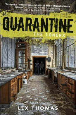 The Loners (Quarantine Series #1)