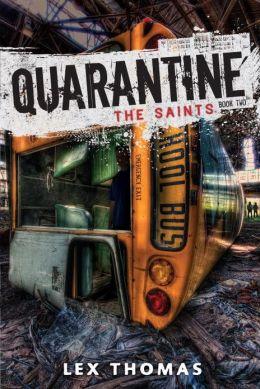 The Saints (Quarantine Series #2)