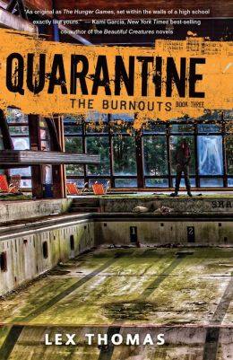 The Burnouts (Quarantine Series #3)