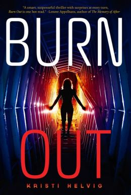 Burn Out 1 - Burn Out - Kristi Helvig