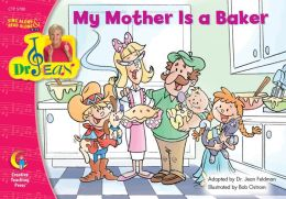 My Mother Is A Baker - Dr. Jean Lap Book