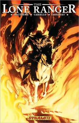 The Lone Ranger, Volume 3: Scorched Earth