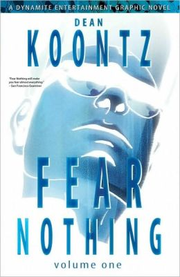 Dean Koontz' Fear Nothing, Volume 1