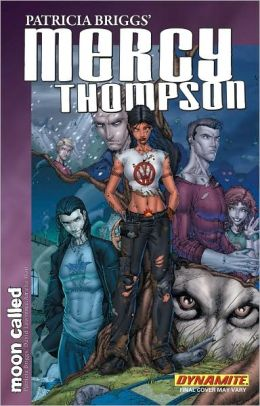 Patricia Briggs' Mercy Thompson: Moon Called, Volume 1