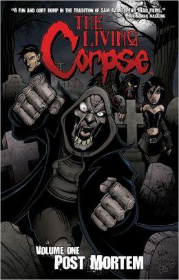 The Living Corpse, Volume 1: Post Mortem