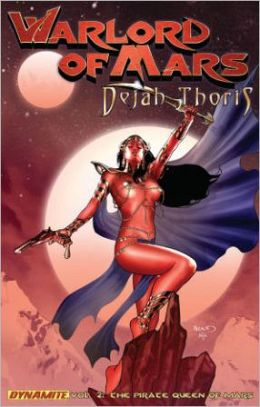 Warlord of Mars: Dejah Thoris, Volume 2: The Pirate Queen of Mars